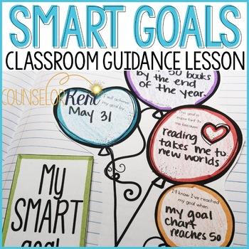 SMART Goals Classroom Guidance Lesson for School Counseling SMART Goals Activity