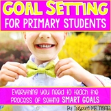 SMART Goal Setting in the Primary Classroom