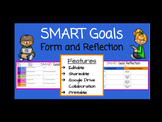 SMART Goals Form & Reflection (Google Slides)