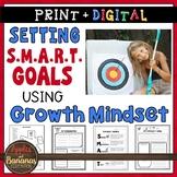 SMART Goals - Goal Setting Using a Growth Mindset