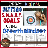 SMART Goals Using Growth Mindset