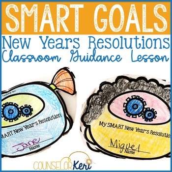 SMART Goals - New Year's Resolutions - Elementary School Counseling