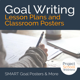 How to Write Goals with SMART Goal Lesson Plans and Classroom Posters