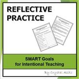 Reflective Practice: SMART Goals for Educators