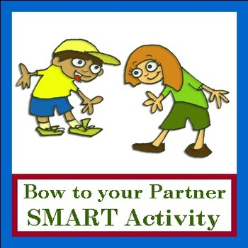 """SMART Music Activity to go with """"Bow to your Partner"""" by L"""