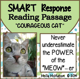 """Reading Passage SMART Notebook and SMART Response """"Courageous Cat"""""""