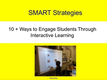 SMART Notebook Strategies:  10 + Ways to Engage Students; Interactive Learning