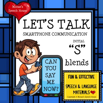 SMART PHONE SPEECH THERAPY /s/ blends
