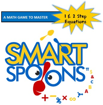SPOONS: A Game of 1 & 2 Step Equations