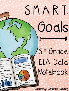 SMART goals for Data & Leadership Notebooks plus so much more!