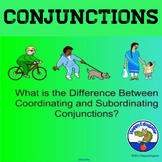 Conjunctions: Coordinating Conjunctions - Subordinating Conjunctions SMARTBOARD