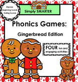 SMARTBOARD PHONICS GAMES: Gingerbread Edition