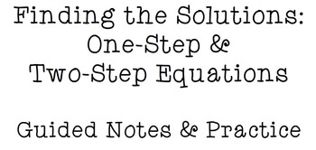 SMARTBOARD: Solving One-Step & Two-Step Equations: Guided Notes and Practice