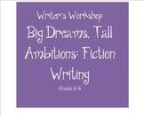 SMARTBOARD Writing Workshop: Big Dreams Tall Ambitions Fiction Writing