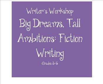 SMARTBOARD Writing Workshop: Big Dreams Tall Ambitions Fiction Writing