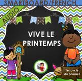 SMARTBOARD/AUDIO/FRENCH/Vive le printemps
