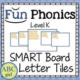 Kindergarten FUNDATIONS Level K SMARTBoard Letter Tile Sound Card Display
