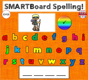 SMARTBoard Lesson - Spelling CVCE Words