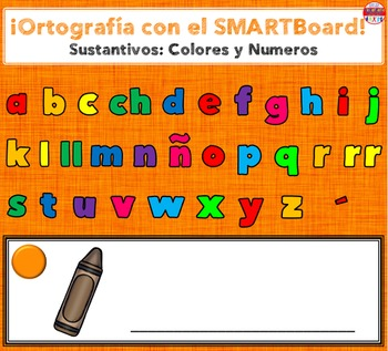 SMARTBoard Lesson - Spelling Spanish Nouns: Colors & Numbers
