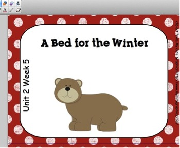 SMARTboard A Bed for the Winter Unit 2 Week 5