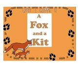 "Reading Street ""A Fox and a Kit"" SMARTboard First Grade Unit 1 Week 4"