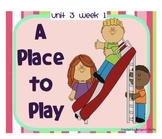 """Reading Street """"A Place to Play"""" SMARTboard First Grade Unit 3 Week 1"""