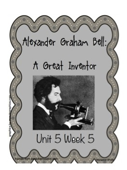 "Reading Street ""Alexander Graham Bell"" SMARTboard 1st Gr. Unit 5 Week 5"