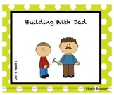 SMARTboard Building With Dad Unit 6 Week 1
