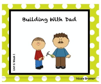 SMARTboard Building With Dad Unit 6 Week 1