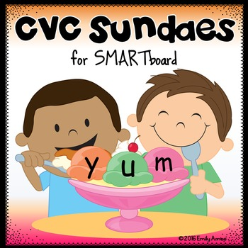 SMARTboard  CVC SUNDAES (phonics, short vowels, word fun)