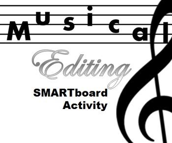 SMARTboard Editing Activity: Musical Editing