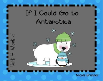 SMARTboard If I Could Go to Antarctica Reading Street Unit 4 Week 5