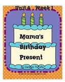 Reading Street Mama's Birthday Present SMARTboard Unit 4 Week 1