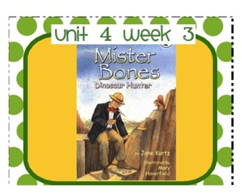 "Reading Street ""Mister Bones Dinosaur Hunter"" SMARTboard Unit 4 Week 3"