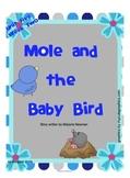 "Reading Street  ""Mole and the Baby Bird"" SMARTboard 1st Grade Unit 5 Week 2"