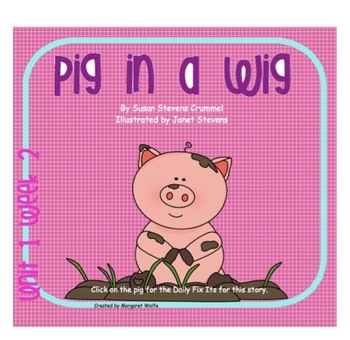 "SMARTboard ""Pig in a Wig"" Reading Street First Grade Unit 1 Week 2"