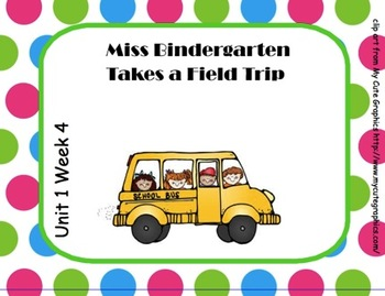 SMARTboard Miss Bindergarten Takes a Field Trip  Reading Street Unit 1 Week 4