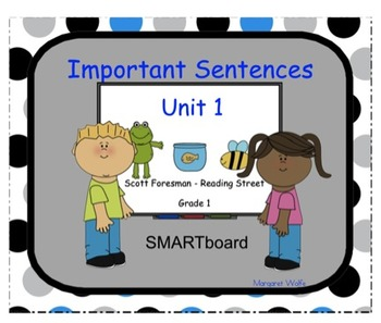 SMARTboard Reading Street ~ 1st Grade ~ Important Sentences ~ Unit 1