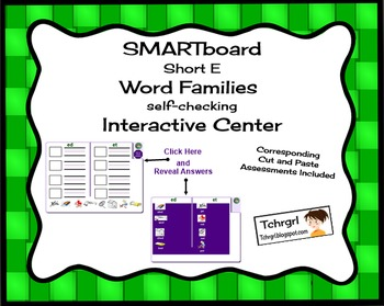 SMARTboard Short E Word Families Picture Sorting/Writing Self-Checking Center