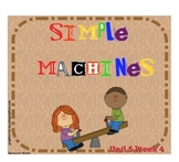 "Reading Street ""Simple Machines"" SMARTboard 1st Grade Unit 5 Week 4"