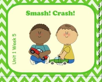 SMARTboard Smash! Crash! Reading Street Unit 1 Week 5