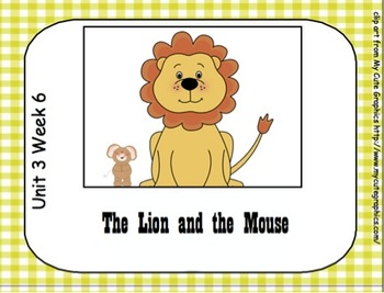SMARTboard The Lion and the Mouse Reading Street Unit 3 Week 6