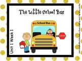 SMARTboard The Little School Bus Reading Street Unit 1 Week 1