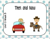 SMARTboard Then and Now Reading Street Unit 3 Week 5