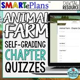 SMARTePlans Animal Farm Chapter Quizzes: Self-Grading Goog