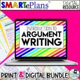 SMARTePlans Argument Writing Unit (Digital Google & Traditional Bundle)