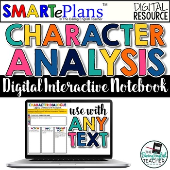 SMARTePlans Digital Character Analysis Interactive Notebook for Any Text