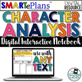 Digital Character Analysis Interactive Notebook for Any Te