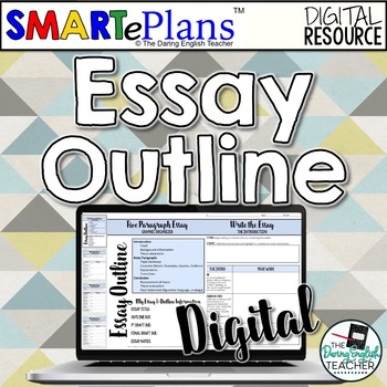 SMARTePlans Digital Essay Outline