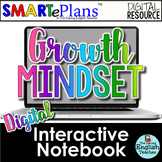 SMARTePlans Digital Growth Mindset Interactive Notebook fo